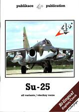 4+ PUBLICATIONS SUKHOI SU-25 FROGFOOT SOVIET CZECH SLOVAK UKRAINE GEORGIA ATTACK