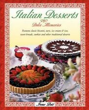Italian Desserts : Dolce Memories by Irene Doti (1998, Paperback, Revised)