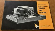 Instruction Manual How to Use Your Bell & Howell Headliner Slide Projector Mint