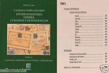 CATALOGO ESPECIALIZADO ENTEROS POSTALES ESPAÑA COLONIAS Y DEPENDENCIAS . TOMO II