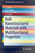 Bulk Nanostructured Materials with Multifunctional Properties (Paperback or Soft