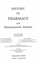 History of Pharmacy and the Pharmaceutical Industry by Boussel, Patrice