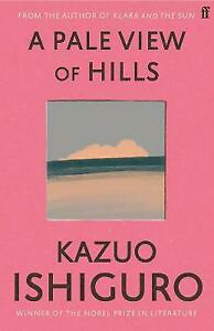 A Pale View of Hills by Ishiguro, Kazuo