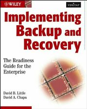 Implementing Backup and Recovery: The Readiness Guide for the Enterprise (VERI,