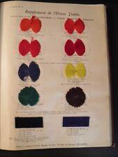 L'UNION TEXTILE GAND 1905 TISSAGE TEINTURE DENTELLE SOIE 195 ECHANTILLONS RARE
