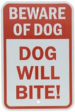 Beware of Dog - Dog Will Bite Red on White Aluminum Metal Novelty Sign 8x12