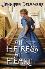 Love's Grace: An Heiress at Heart 1 by Jennifer Delamere (2012, Trade Paperback)
