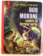 """BD """"bob morane contre la terreur verte"""" Edition originale 1963 cotée 90€"""