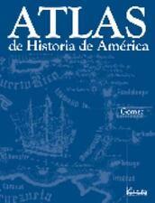 Atlas de historia de America / Historical Atlas of America