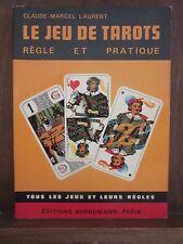 Claude-Marcel Laurent: Le jeu de tarots,régle et pratique/ Bornemann-Paris 1975