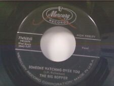 "BIG BOPPER ""SOMEONE WATCHING OVER YOU / WALKING THROUGH MY DREAMS"" 45"