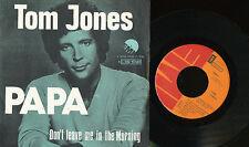 TOM JONES 45 TOURS BELGIQUE PAPA