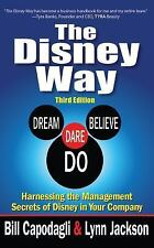The Disney Way : Harnessing the Management Secrets of Disney in Your Company,...
