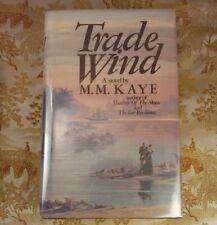 M. M. Kaye TRADE WIND First Edition