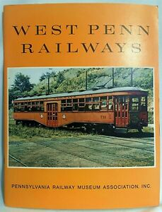 West Penn Railways ~ Streetcar Book 33 pages 1973 printing by PA Ry Museum Assn