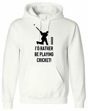 I'd Rather Be Playing Cricket, Personalised Hoodie Custom Hooded Men Top Design