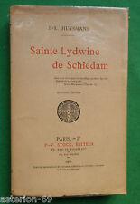 LA20 SAINTE LYDWINE DE SCHIEDAM JK HUYSMANS EO COURANTE 1901 STOCK