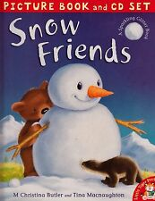 Snow Friends NEW BOOK by M Christina Butler & Tina Macnaughton (Book & CD 2011)