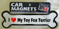 Dog Magnetic Car Decal, Bone Shaped, I Love My Toy Fox Terrier, Made in Usa.