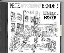 CD ALBUM 9 TITRES--PETE WYOMING BENDER--HIMMEL ODER HOLLE--1991