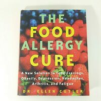 The Food Allergy Cure by Dr. Ellen Cutler Hardcover 2001 Book