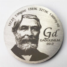 Tribute to Discoverer of Gadolinium 1.5 inch 38.1mm diameter Pure Gd Metal Coin