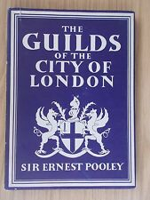 BRITAIN IN PICTURES - THE GUILDS OF THE CITY OF LONDON 1947 HB   ref 56