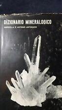 Antonucci: Dizionario mineralogico. Ed Bottega delle Pietre,1971
