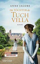 Die Töchter der Tuchvilla: Roman von Jacobs, Anne | Buch | Zustand gut