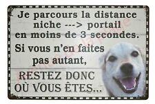 """Plaque Attention au chien humoristique """"Restez où vous êtes""""  NEUF"""