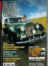 "RETROVISEUR #174 ""Bentley,Rolls Royce,Fiat 500,4CV,Plymouth Roadrunner"" (REVUE)"