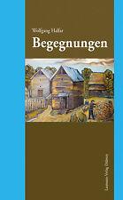 Begegnungen von Wolfgang Halfar Biographie
