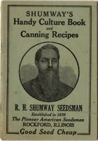Shumway's Handy Culture Book and Canning Recipes,ca 1920,  Excellent condition