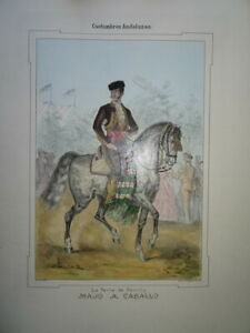 GRANDE LITHO COULEUR ANDALOUSIE COSTUME ANDALOU CHEVAL ESPAGNE SEVILLE 1854