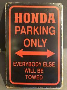 HONDA PARKING ONLY Vintage Retro Metal GARAGE Sign MAN CAVE WORKSHOP 30x20cm