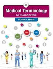 Medical Terminology : Get Connected! by Suzanne S. Frucht (2016, Paperback)