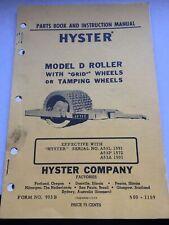 Vintage HYSTER MODEL D ROLLER Parts and Instruction Manual Book Catalog Form 903