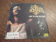 45 tours DONNA SUMMER love to love you baby