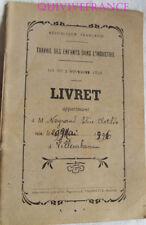 LIVRET DE TRAVAIL D'ENFANT DANS L'INDUSTRIE 1909 - ARDECHE