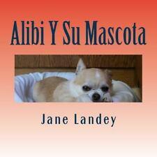 Brim Kiddies Historias: Alibi y Su Mascota : Brim Kiddies Historia by Jane...