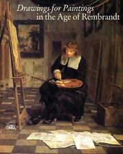 Drawings for Paintings in the Age of Rembrandt by . 9788857231525 Hardcover Book