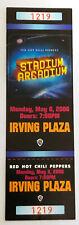 Red Hot Chili Peppers - Unused Stadium Arcadium Ticket 2006 Irving Plaza Nyc