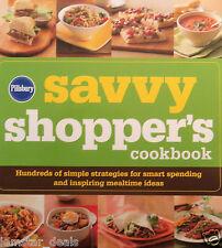 Pillsbury The Savvy Shopper's Cookbook: Hundreds of Simple Strategies for Smart