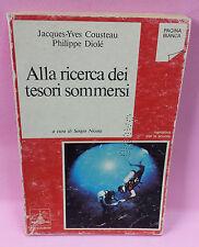 Alla ricerca dei tesori sommersi - J.Y. Cousteau, P. Diolé - Petrini Editore
