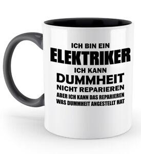 Tasse Elektriker Dummheit Kaffeetasse Kaffeebecher Geschenk Spruch