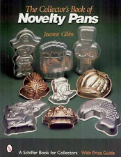 THE COLLECTOR'S BOOK OF NOVELTY PANS - over 700 cake pans