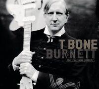 T BONE BURNETT : TRUE FALSE IDENTITY  (CD) Sealed