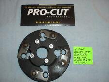 #50-047 Used-Genuine Pro-Cut 4 Hole Multi Fit Brake Lathe Adapter-For Model #610