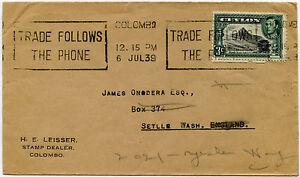 STAMP DEALER CEYLON 1939 LEISSER to SEATTLE 3c UNSEALED ENV.MACHINE PHONE SLOGAN