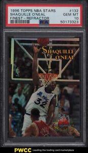 1996 Topps NBA Stars Finest Refractor Shaquille O'Neal #132 PSA 10 GEM MINT